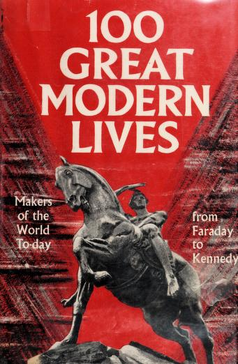 Cover of: 100 great modern lives | John Canning