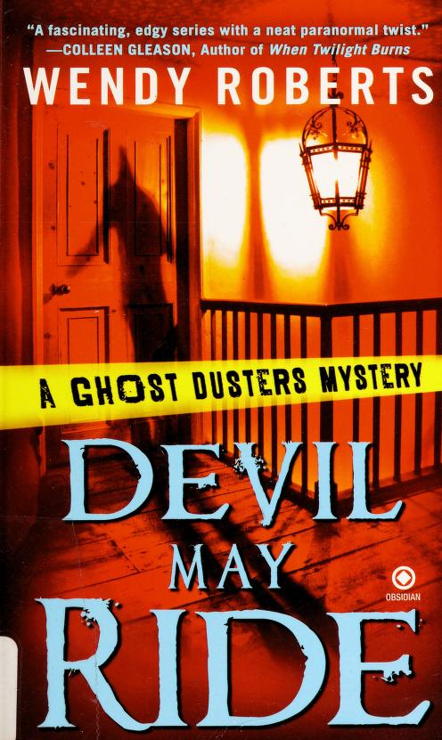 Devil may ride by Wendy Roberts