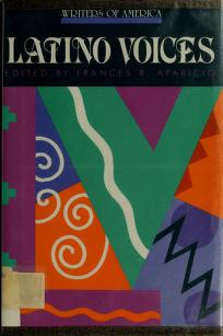 Cover of: Latino voices by Frances R. Aparicio
